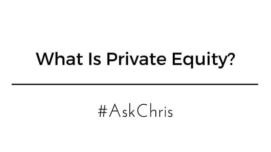 What Is Private Equity www.christopherleesusanto.com